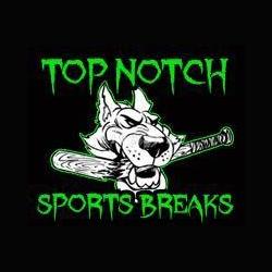 Top Notch Breaks