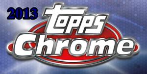 2013 Topps Chrome